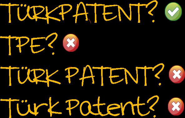 TÜRKPATENT, Türkpatent, TÜRK PATENT, TPE, TÜRK PATENT VE MARKA KURUMU